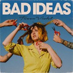 Tessa Violet – Bad Ideas 2019.08.31