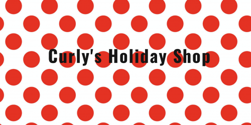 Curly's Holiday Shop